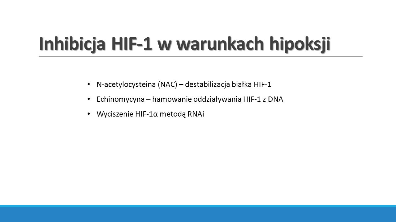 Inhibicja HIF-1 w warunkach hipoksji