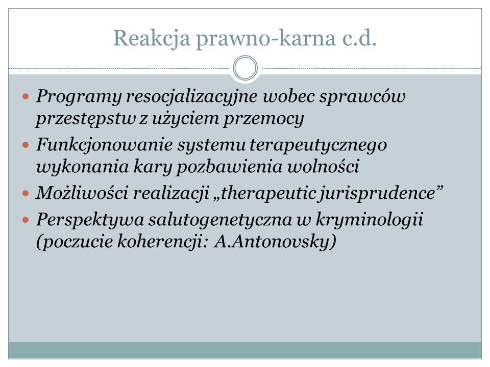 Reakcja prawno-karna c.d.