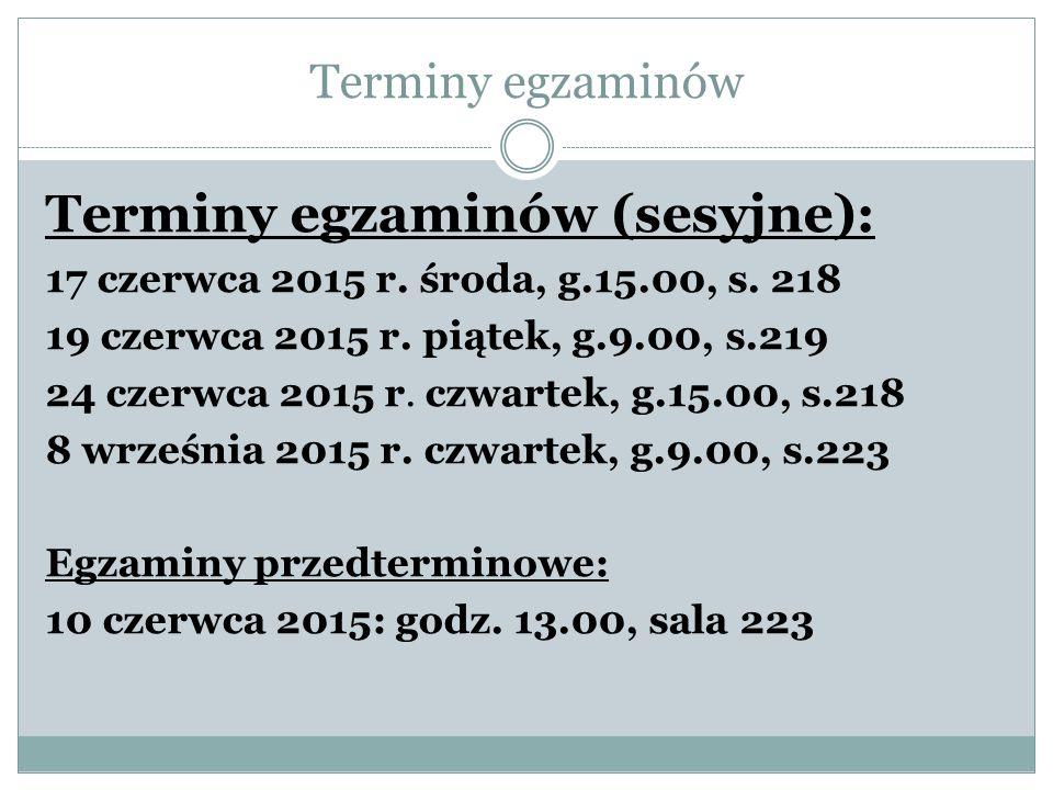 Terminy egzaminów (sesyjne):