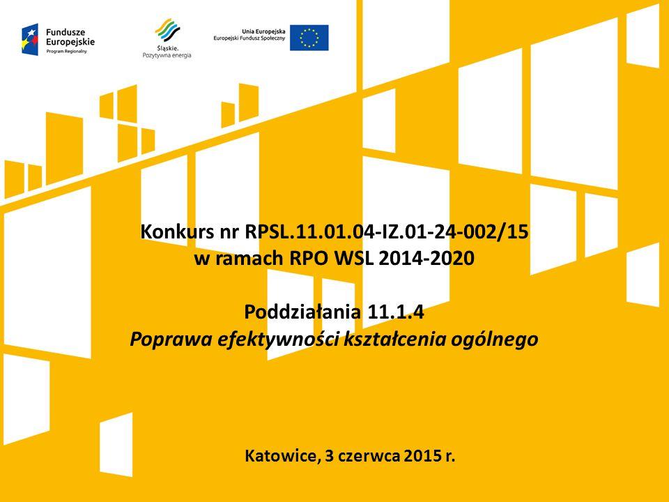 Konkurs nr RPSL.11.01.04-IZ.01-24-002/15 w ramach RPO WSL 2014-2020