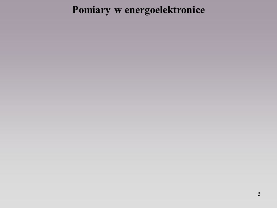 Pomiary w energoelektronice