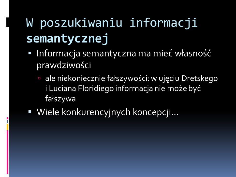 W poszukiwaniu informacji semantycznej