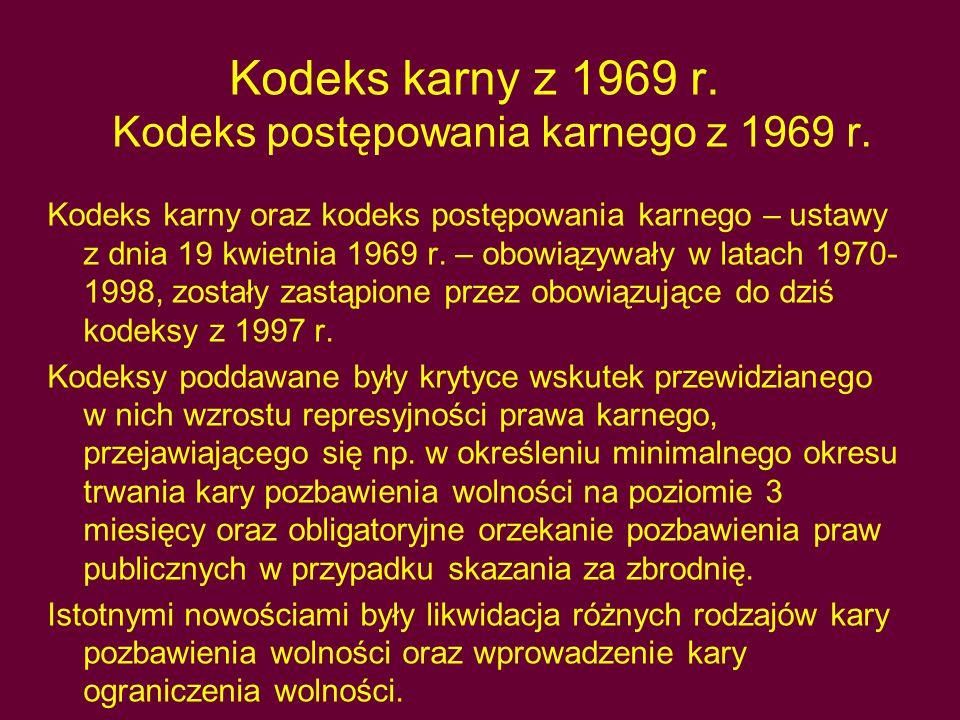 Kodeks karny z 1969 r. Kodeks postępowania karnego z 1969 r.