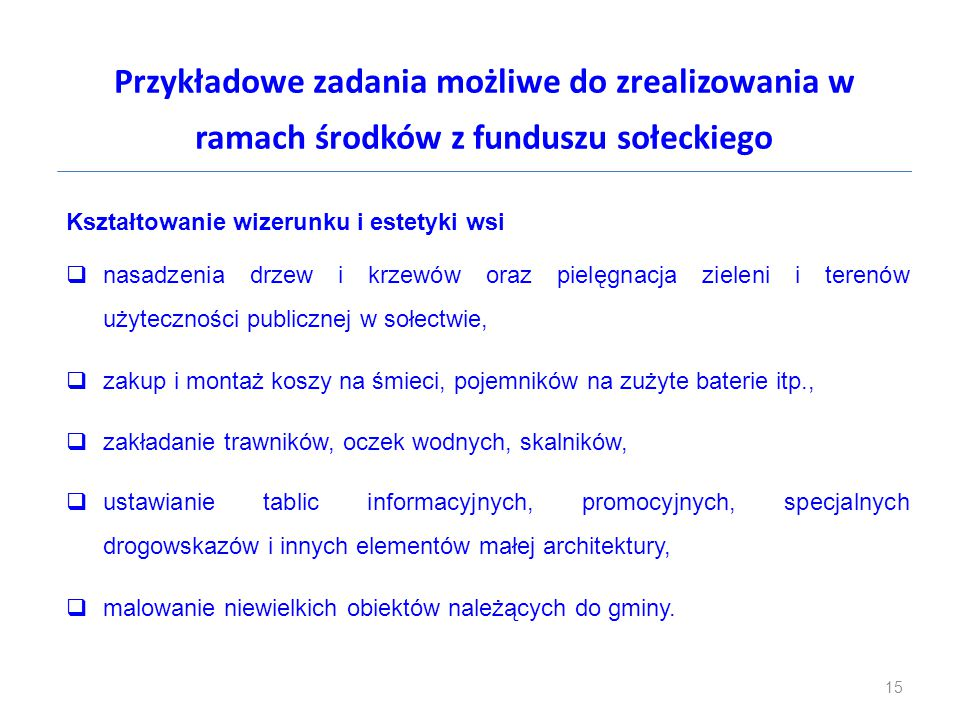Przykładowe zadania możliwe do zrealizowania w ramach środków z funduszu sołeckiego