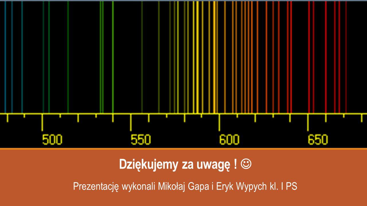 Prezentację wykonali Mikołaj Gapa i Eryk Wypych kl. I PS