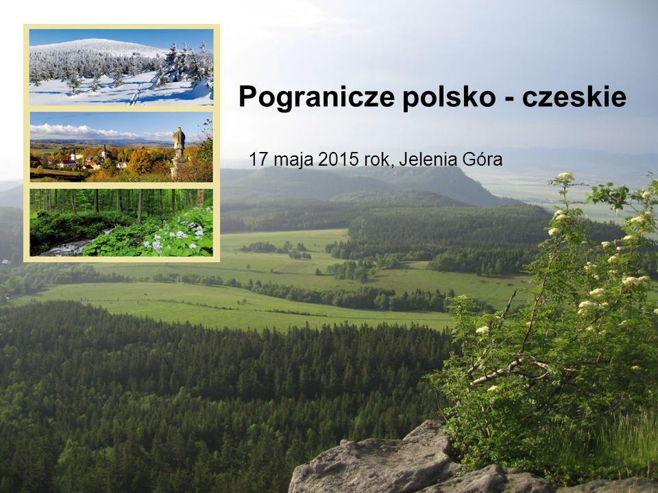 Pogranicze polsko - czeskie 17 maja 2015 rok, Jelenia Góra