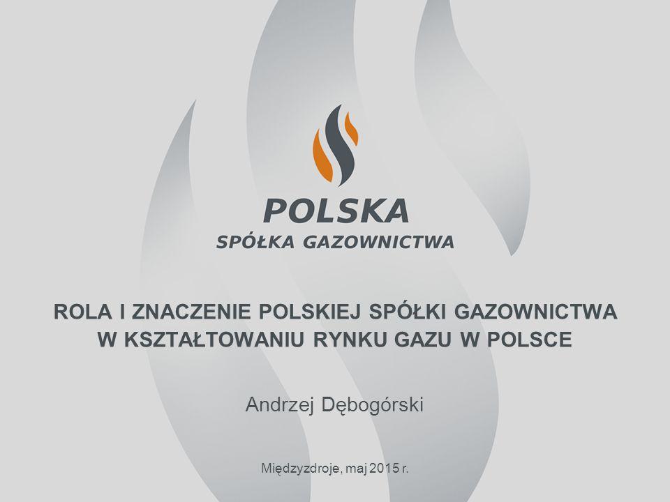 rola i znaczenie polskiej spółki gazownictwa w kształtowaniu rynku gazu w polsce