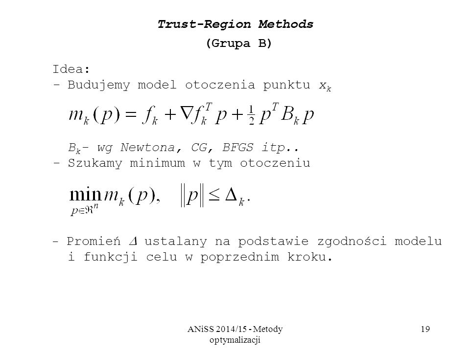 Trust-Region Methods (Grupa B)