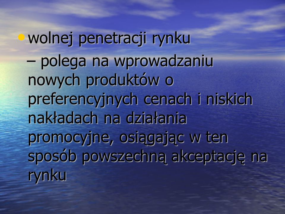 wolnej penetracji rynku