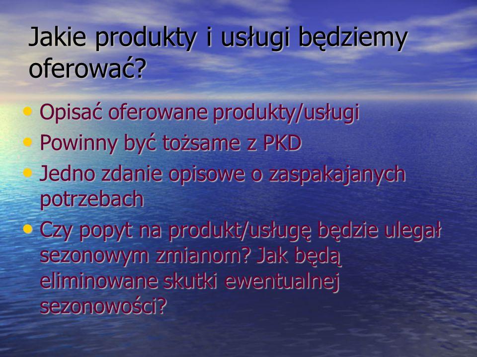 Jakie produkty i usługi będziemy oferować