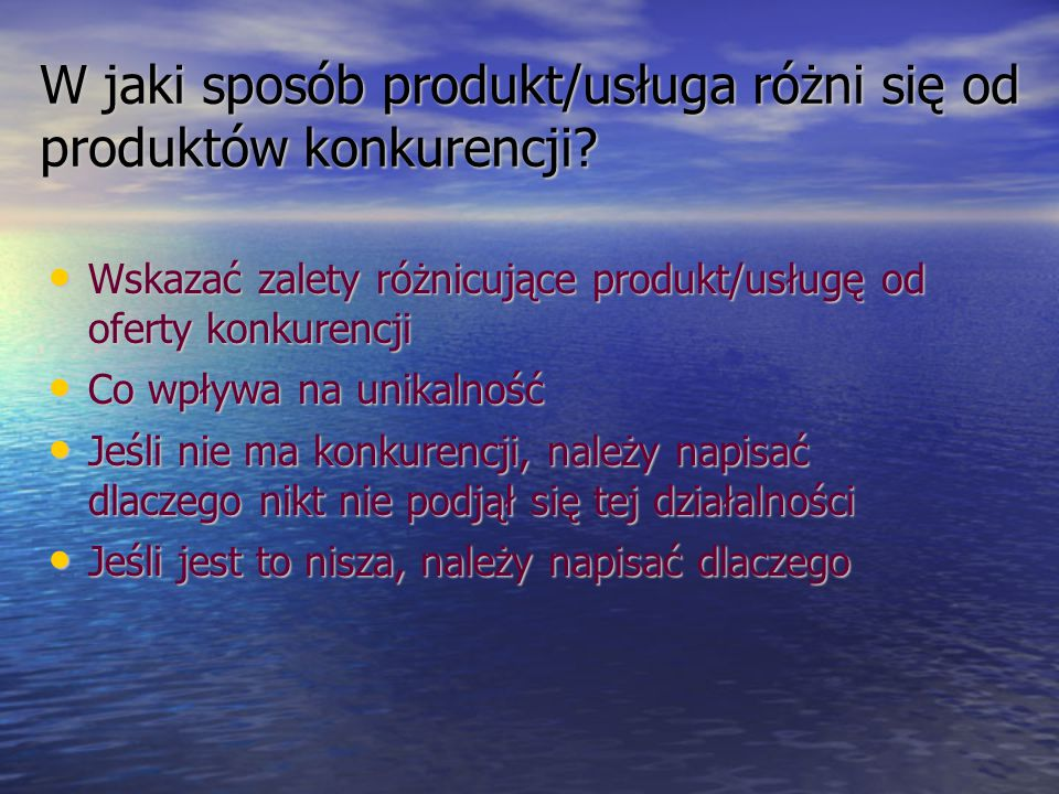W jaki sposób produkt/usługa różni się od produktów konkurencji