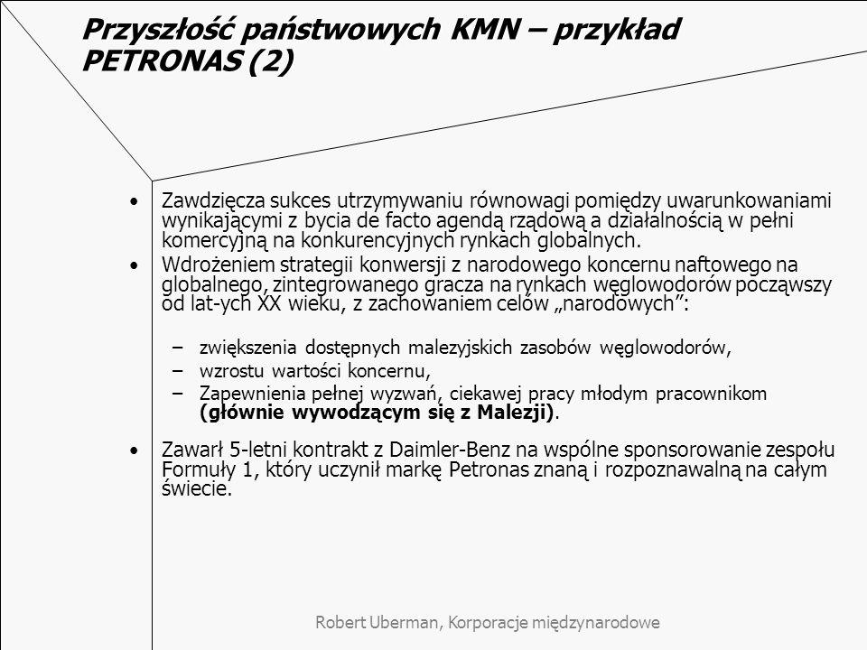 Przyszłość państwowych KMN – przykład PETRONAS (2)