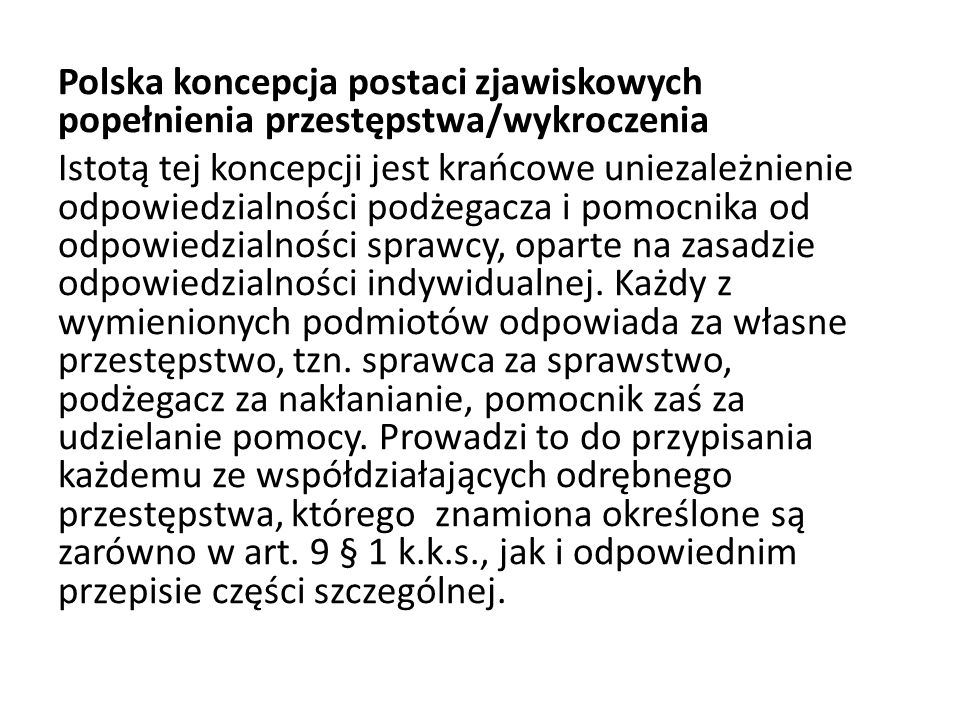 Polska koncepcja postaci zjawiskowych popełnienia przestępstwa/wykroczenia