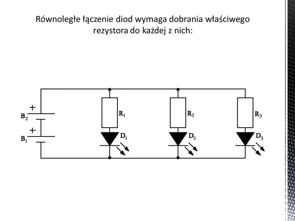 Równoległe łączenie diod wymaga dobrania właściwego rezystora do każdej z nich: