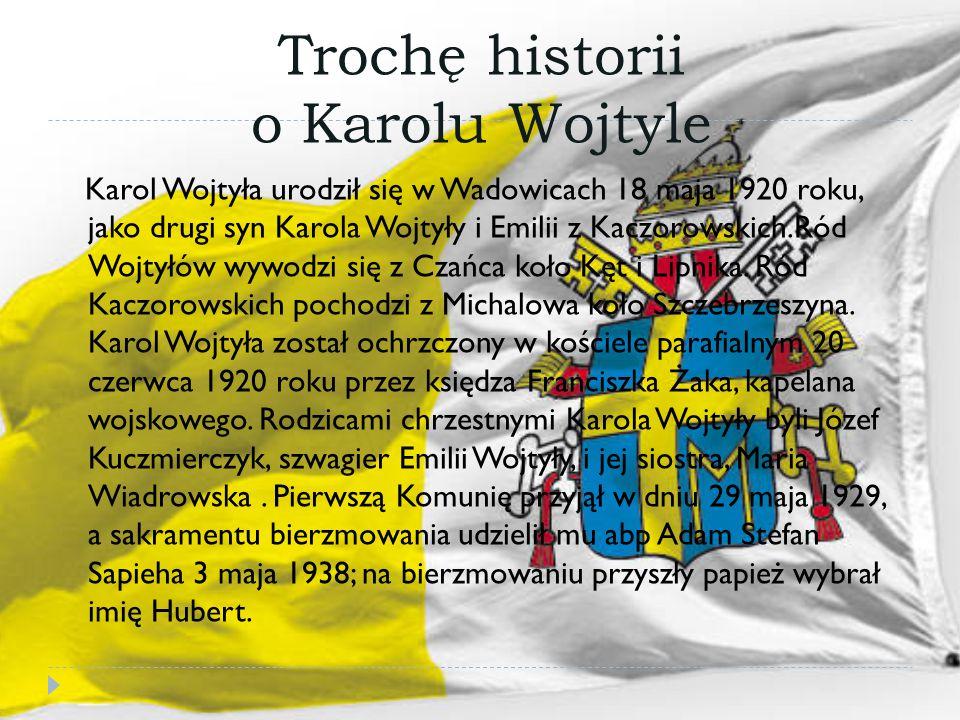 Trochę historii o Karolu Wojtyle