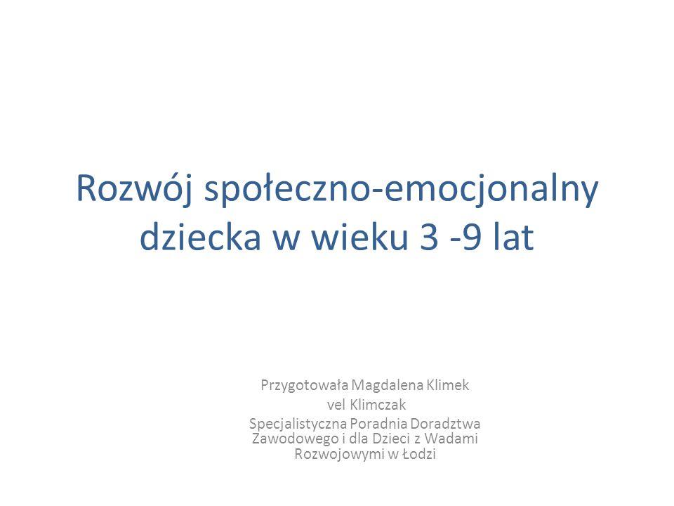 Rozwój społeczno-emocjonalny dziecka w wieku 3 -9 lat