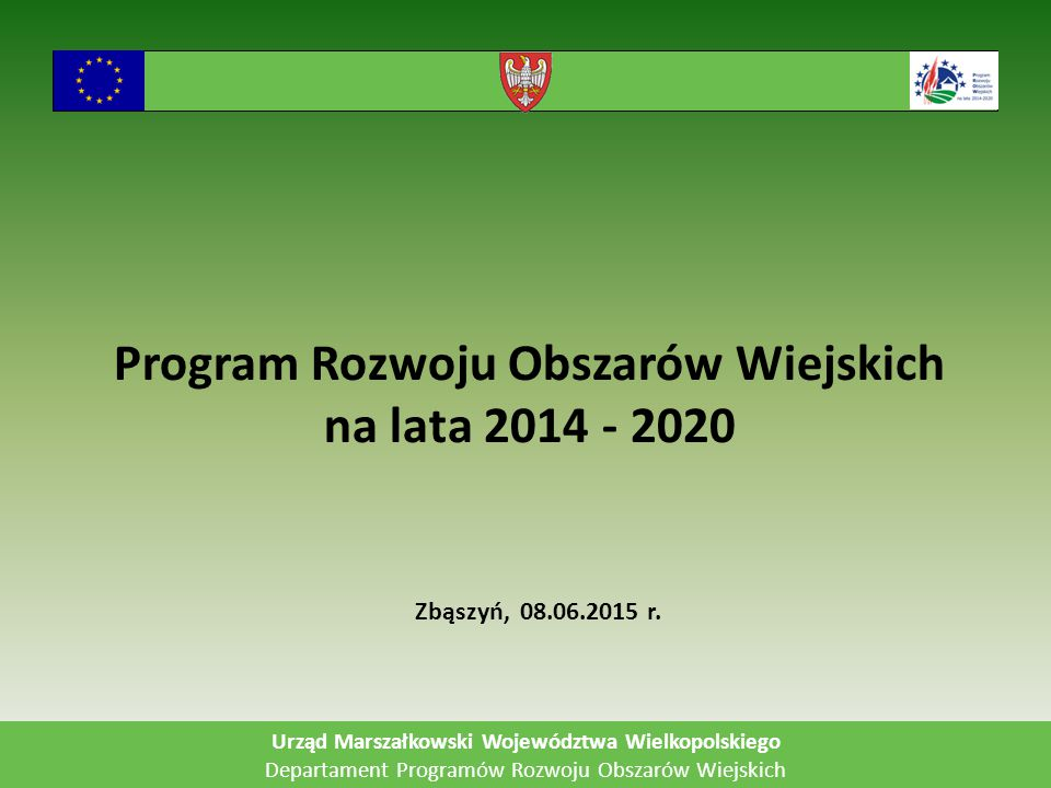 Program Rozwoju Obszarów Wiejskich na lata 2014 - 2020