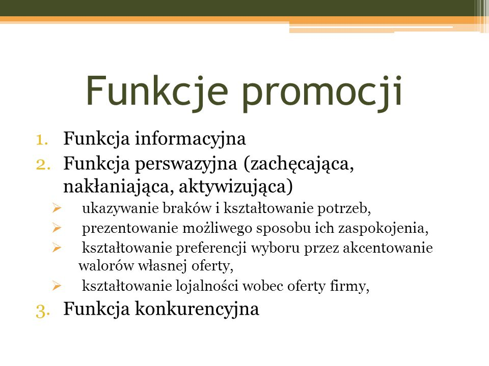 Funkcje promocji Funkcja informacyjna