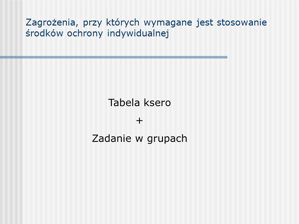 Tabela ksero + Zadanie w grupach