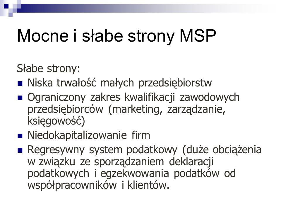 Mocne i słabe strony MSP