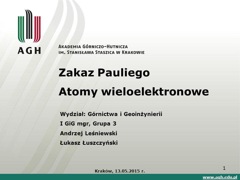 Zakaz Pauliego Atomy wieloelektronowe