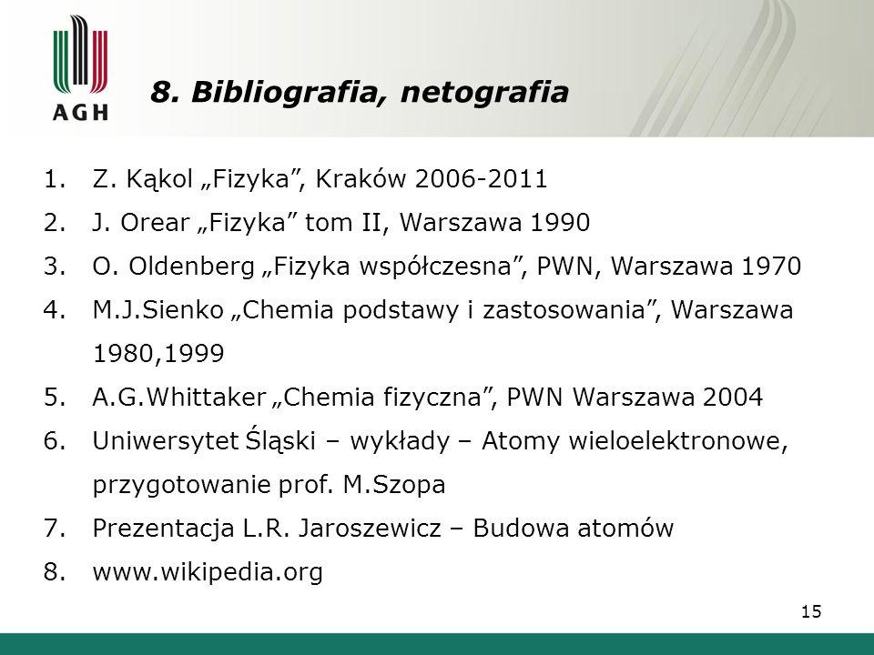 8. Bibliografia, netografia