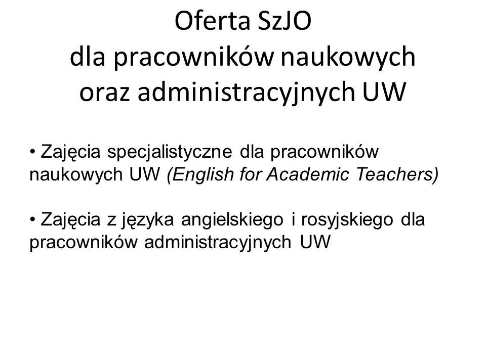 Oferta SzJO dla pracowników naukowych oraz administracyjnych UW