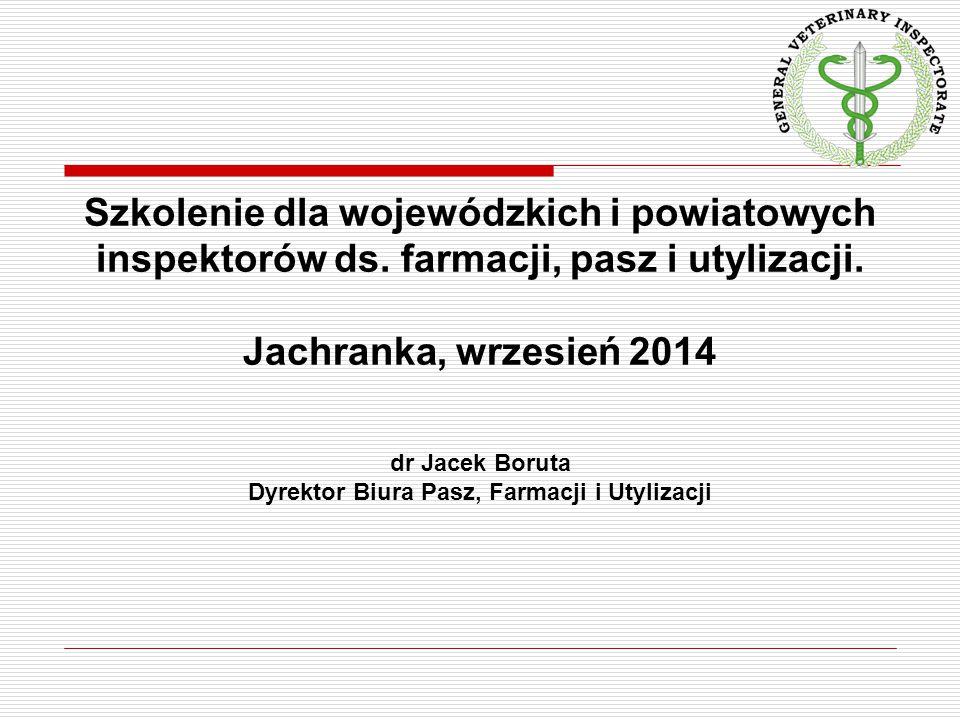 dr Jacek Boruta Dyrektor Biura Pasz, Farmacji i Utylizacji