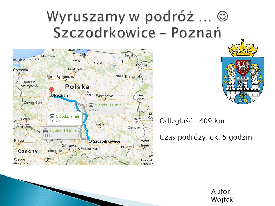 Wyruszamy w podróż …  Szczodrkowice – Poznań