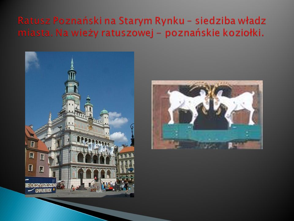 Ratusz Poznański na Starym Rynku – siedziba władz miasta