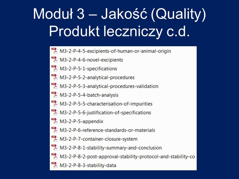 Moduł 3 – Jakość (Quality) Produkt leczniczy c.d.
