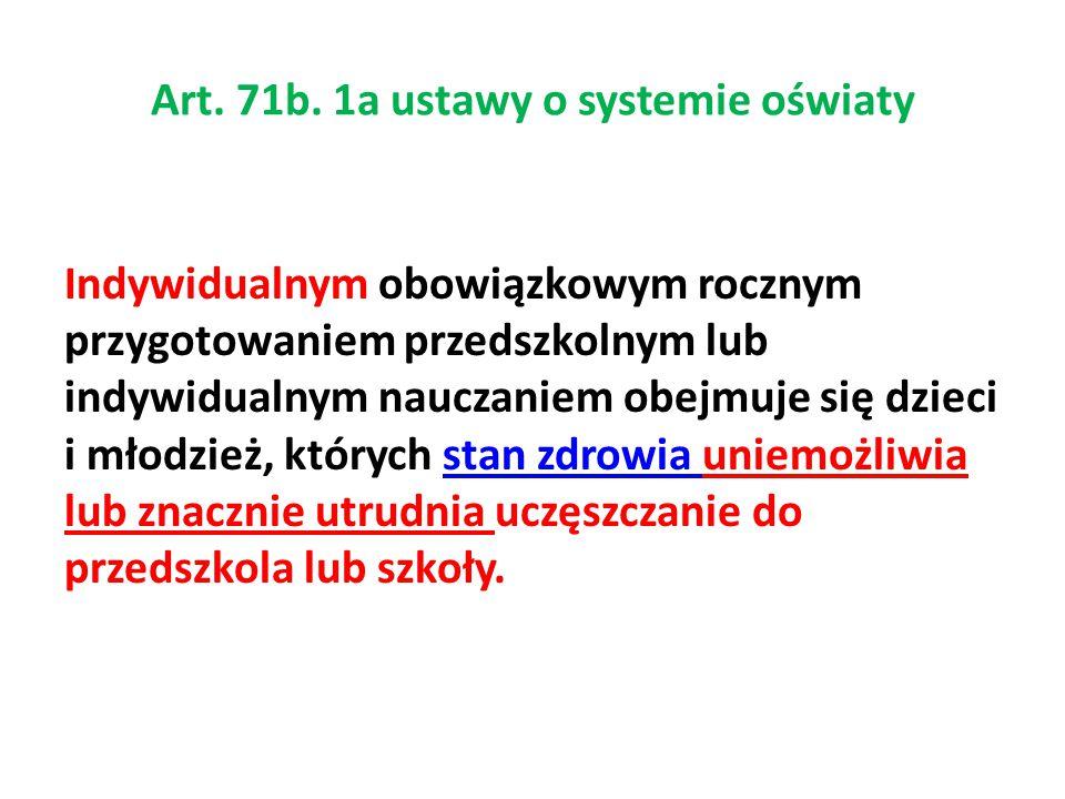 Art. 71b. 1a ustawy o systemie oświaty