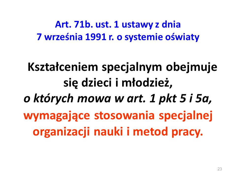 Art. 71b. ust. 1 ustawy z dnia 7 września 1991 r