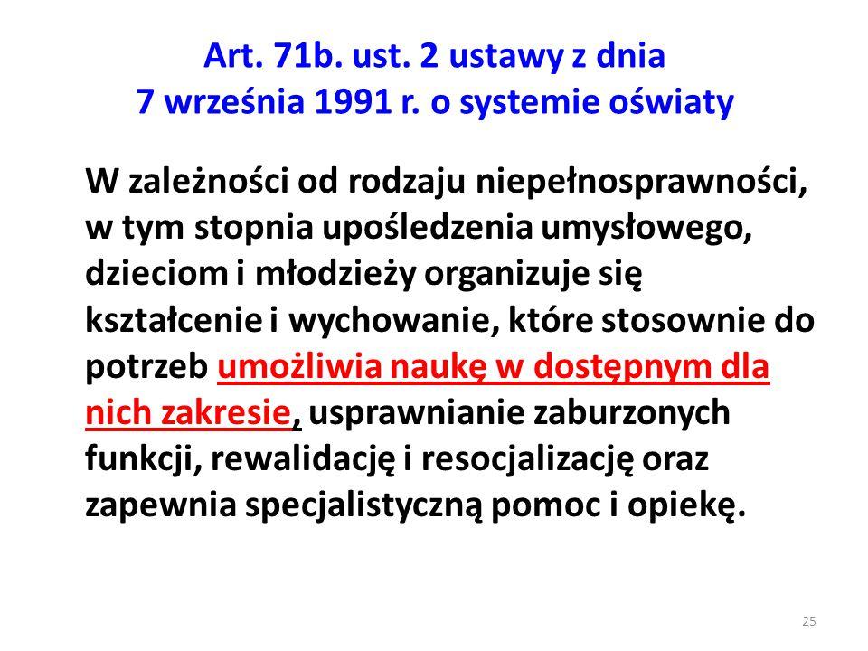 Art. 71b. ust. 2 ustawy z dnia 7 września 1991 r. o systemie oświaty