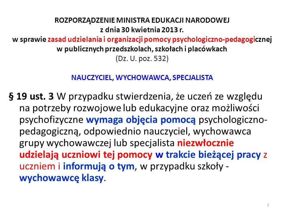 ROZPORZĄDZENIE MINISTRA EDUKACJI NARODOWEJ z dnia 30 kwietnia 2013 r