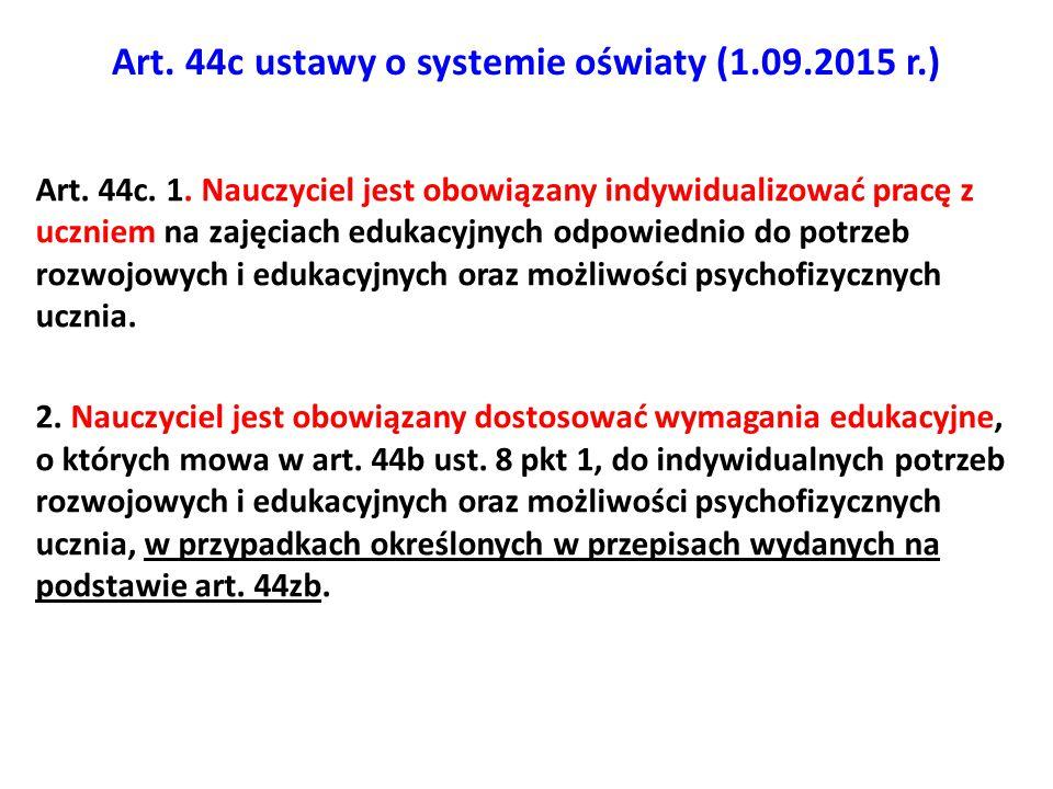 Art. 44c ustawy o systemie oświaty (1.09.2015 r.)