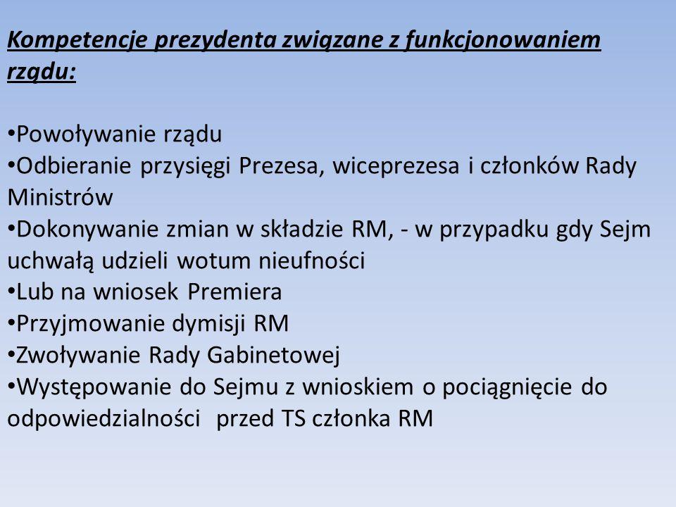 Kompetencje prezydenta związane z funkcjonowaniem rządu: