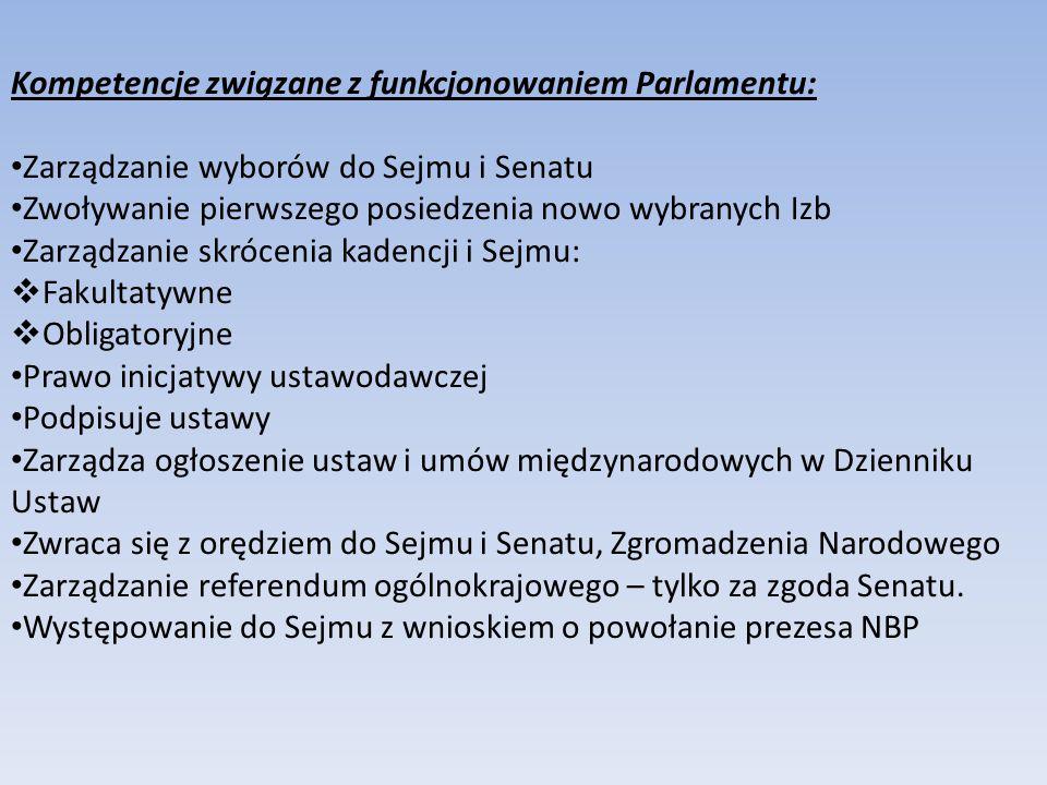 Kompetencje związane z funkcjonowaniem Parlamentu: