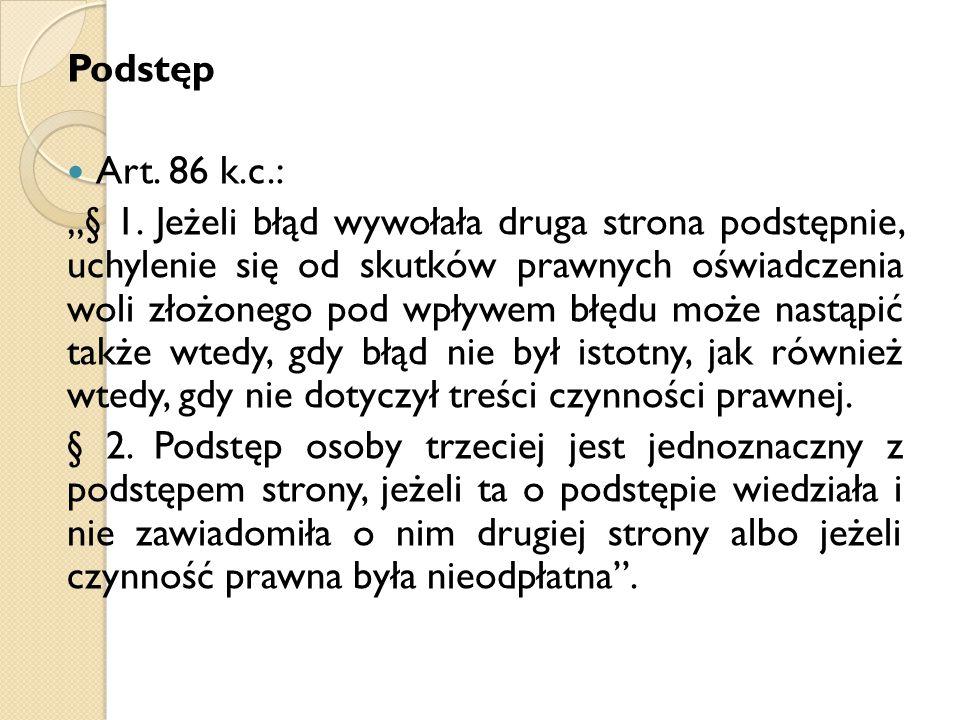 Podstęp Art. 86 k.c.: