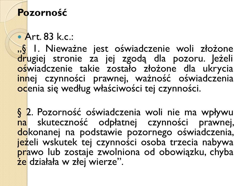 Pozorność Art. 83 k.c.: