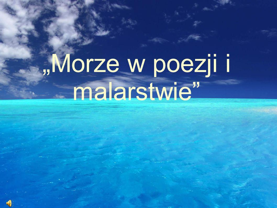 """""""Morze w poezji i malarstwie"""