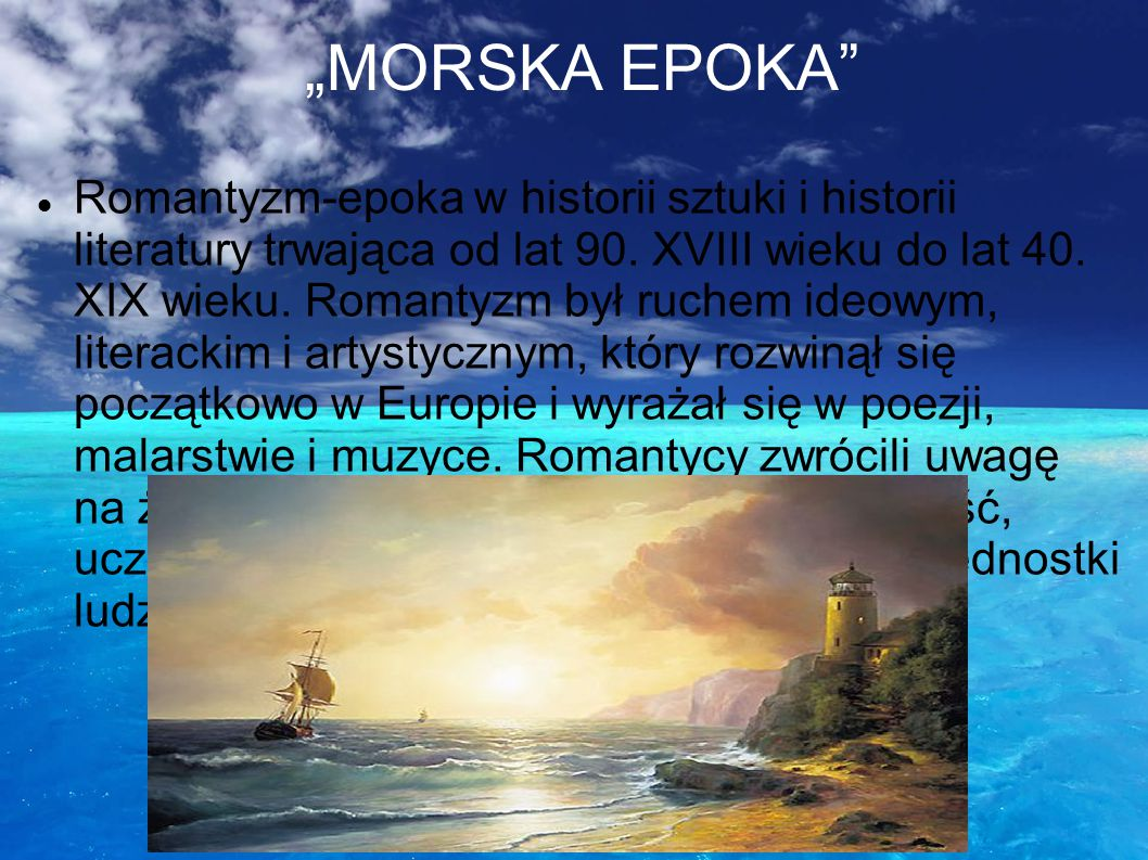 """""""MORSKA EPOKA"""