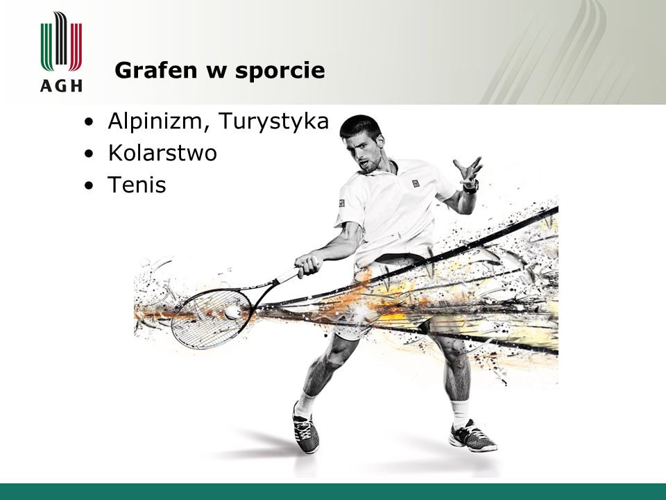 Grafen w sporcie Alpinizm, Turystyka Kolarstwo Tenis