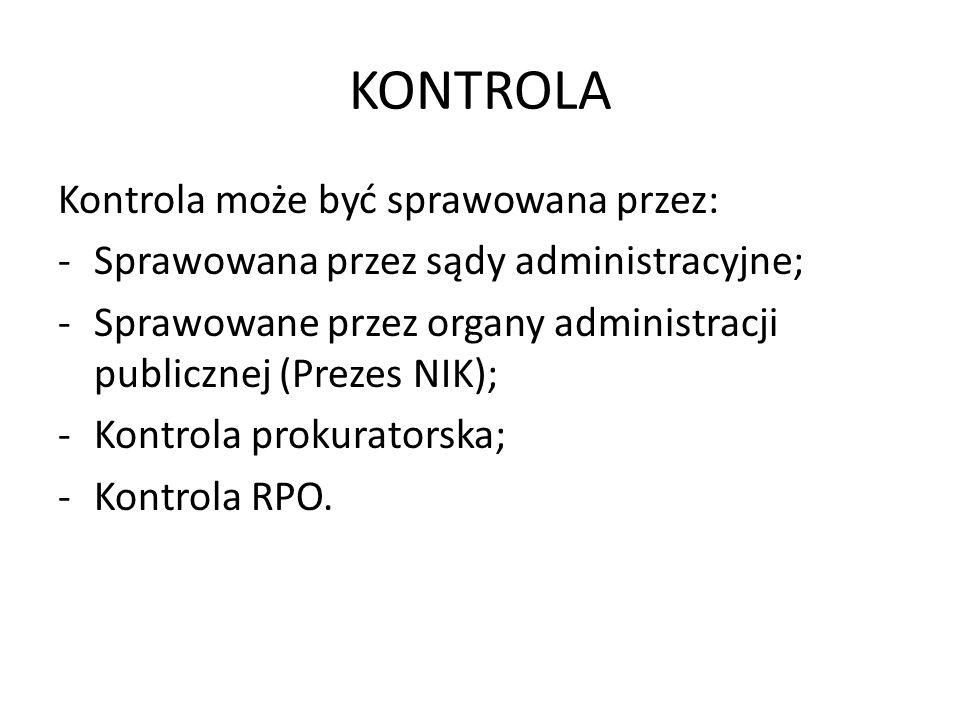 KONTROLA Kontrola może być sprawowana przez: