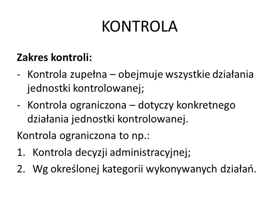 KONTROLA Zakres kontroli: