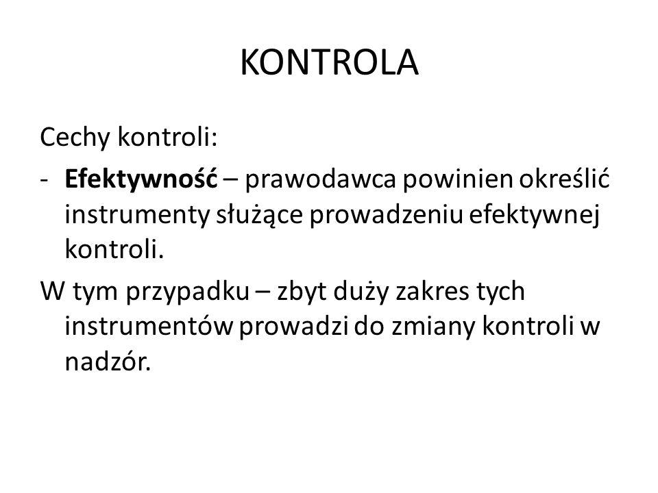 KONTROLA Cechy kontroli: