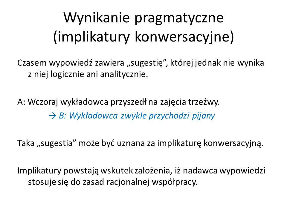 Wynikanie pragmatyczne (implikatury konwersacyjne)