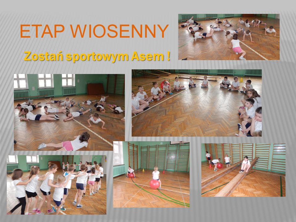 ETAP WIOSENNY Zostań sportowym Asem !
