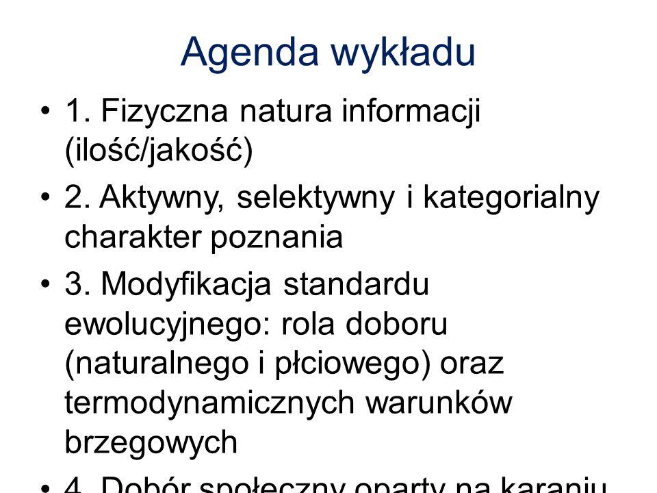 Agenda wykładu 1. Fizyczna natura informacji (ilość/jakość)