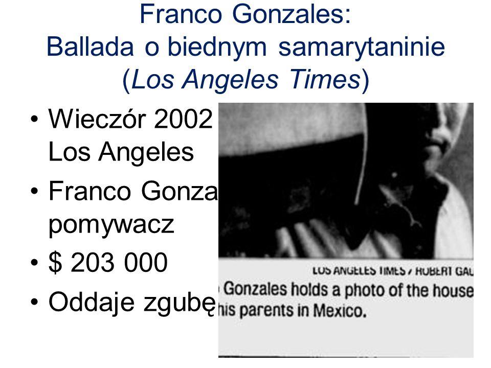 Franco Gonzales: Ballada o biednym samarytaninie (Los Angeles Times)